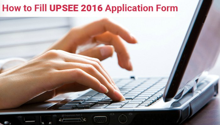 How-to-Fill-UPSEE-2016-Application-Form
