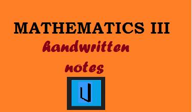 Handwritten notes for MathematicsIII: AKTU