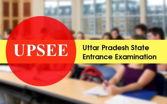 UPSEE Exam | UPSEE Admission 2016